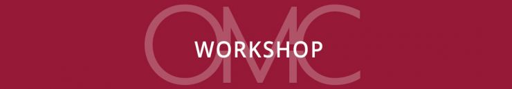 OMC Workshopangebote